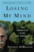 Losing My Mind: An Intimate Look at Life with Alzheimer's als Taschenbuch