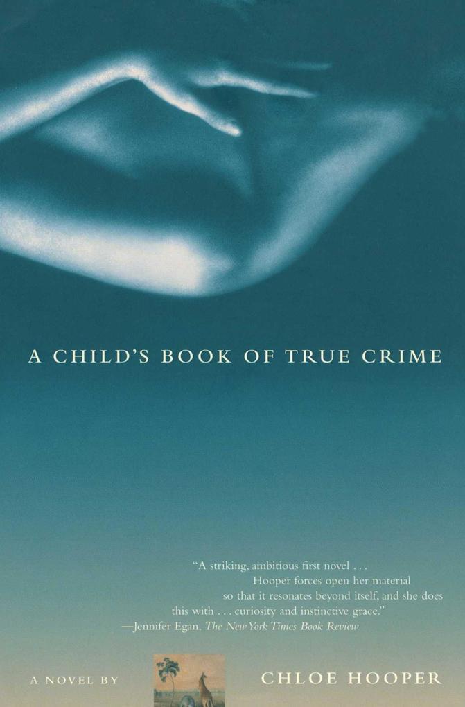 A Child's Book of True Crime als Taschenbuch