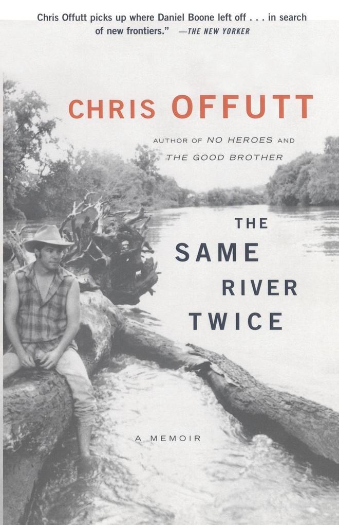 The Same River Twice als Taschenbuch