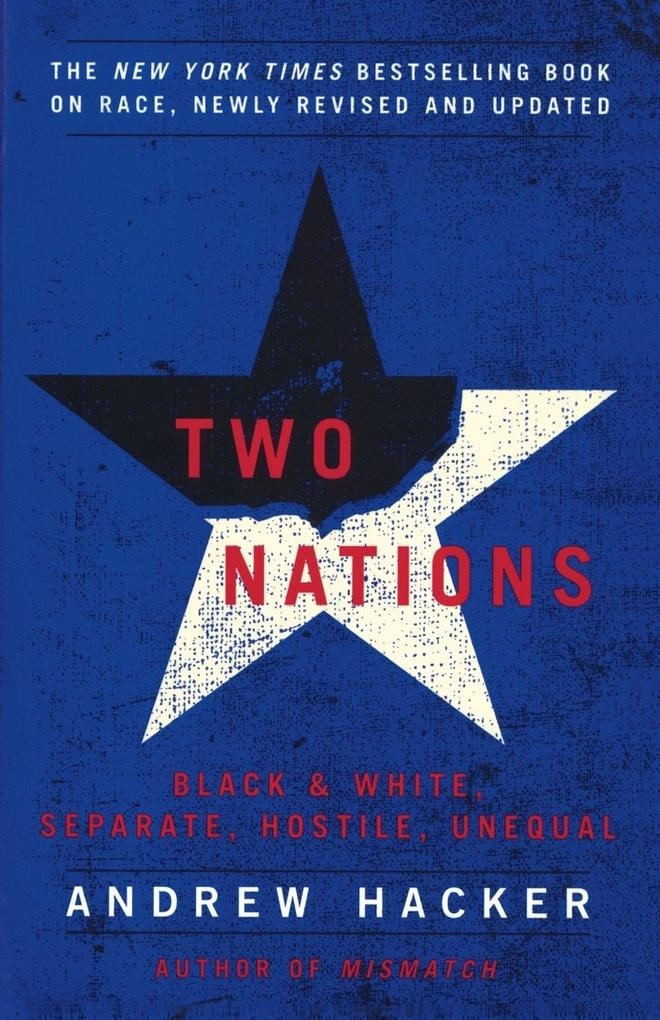 Two Nations: Black and White, Separate, Hostile, Unequal als Taschenbuch