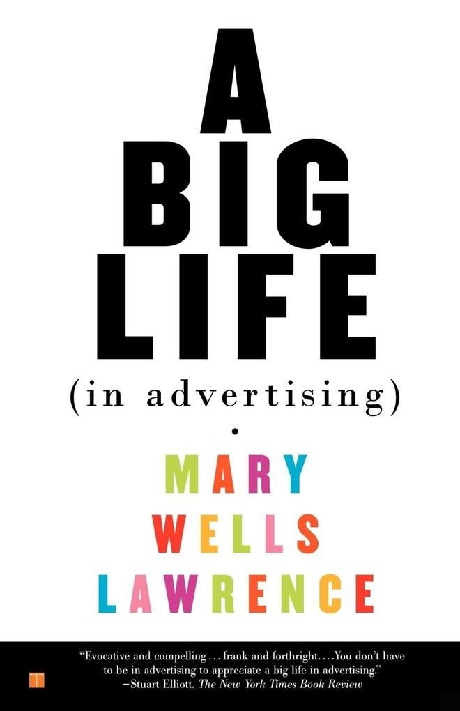 A Big Life in Advertising als Taschenbuch