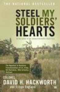 Steel My Soldiers' Hearts: The Hopeless to Hardcore Transformation of U.S. Army, 4th Battalion, 39th Infantry, Vietnam als Taschenbuch