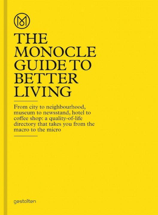 The Monocle Guide to Better Living als Buch von