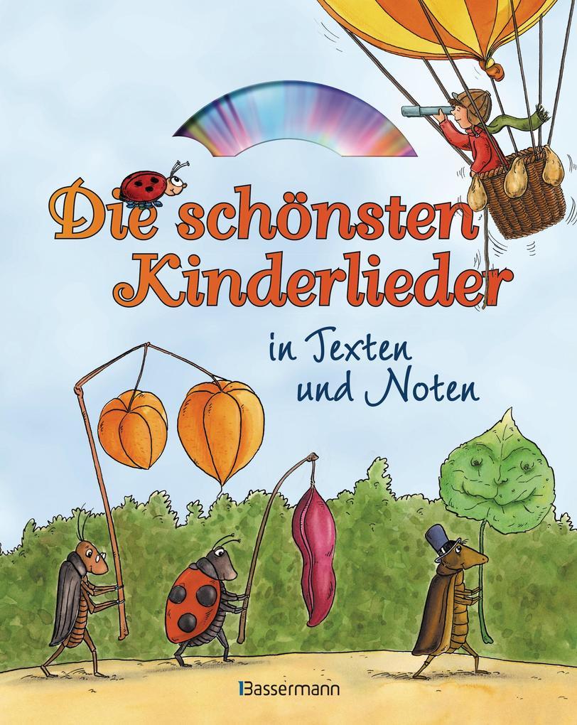 Die schönsten Kinderlieder in Texten und Noten als Buch
