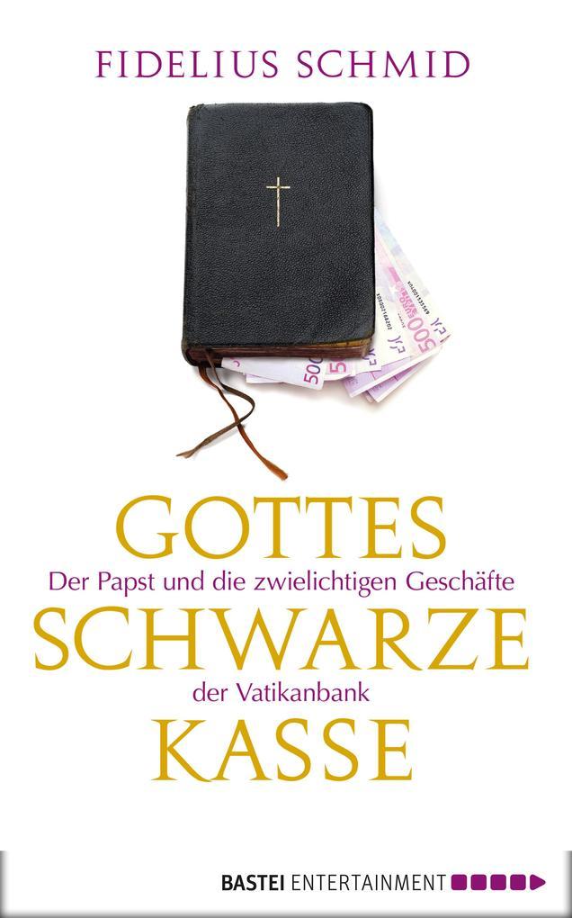 Gottes schwarze Kasse als eBook