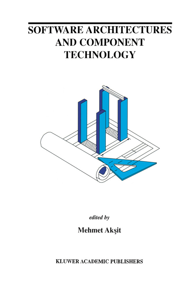 Software Architectures and Component Technology als Buch