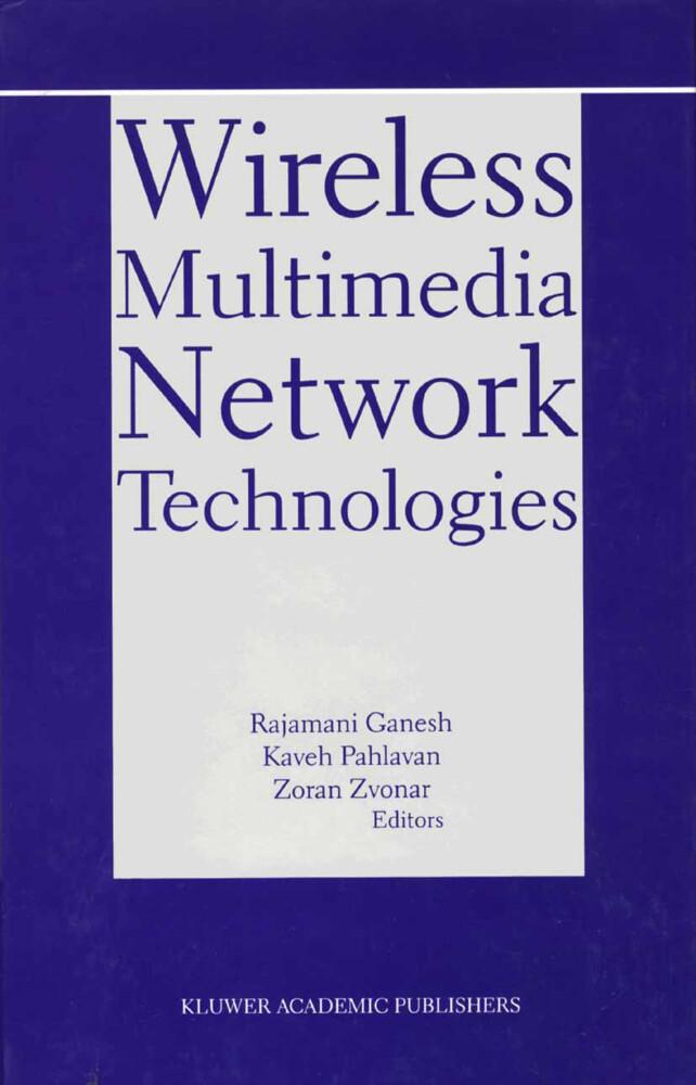 Wireless Multimedia Network Technologies als Buch