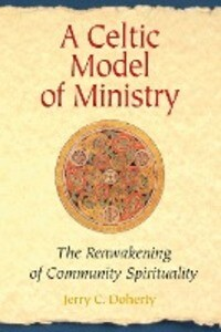 A Celtic Model of Ministry: The Reawakening of Community Spirituality als Taschenbuch