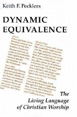 Dynamic Equivalence: The Living Language of Christian Worship als Taschenbuch