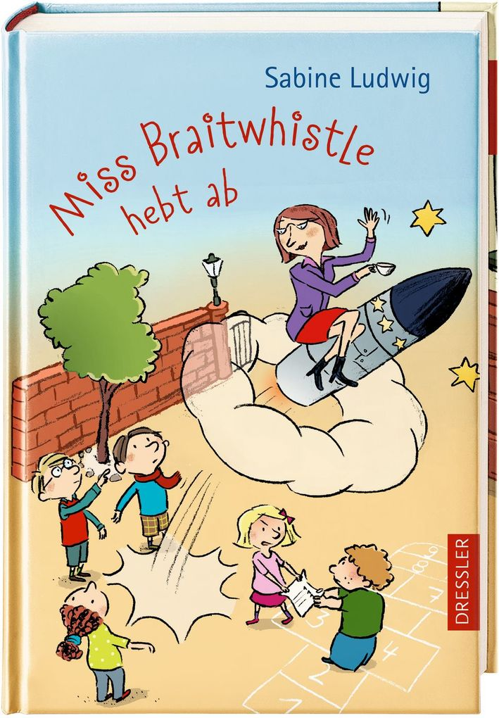 Miss Braitwhistle hebt ab als Buch von Sabine Ludwig