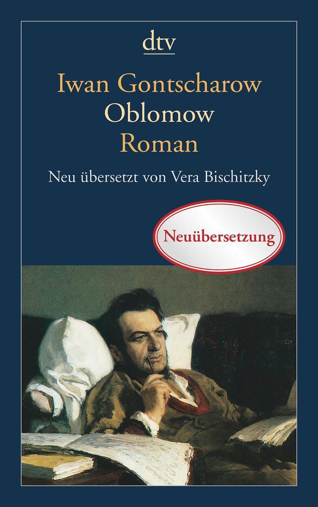 Oblomow als Taschenbuch von Iwan Gontscharow