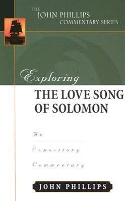 Exploring/Song of Solomon-H: An Expository Commentary als Buch