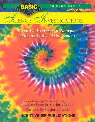 Science Investigations Basic/Not Boring 6-8+: Inventive Exercises to Sharpen Skills and Raise Achievement als Taschenbuch