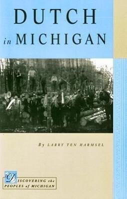 Dutch in Michigan als Taschenbuch