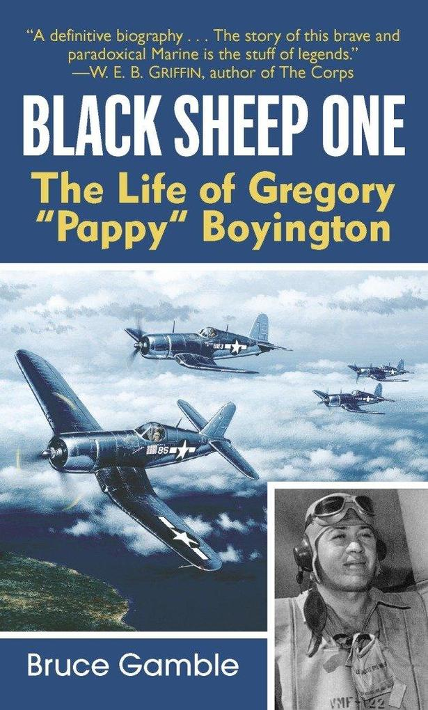 "Black Sheep One: The Life of Gregory ""Pappy"" Boyington als Taschenbuch"