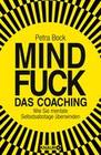 Mindfuck - Das Coaching