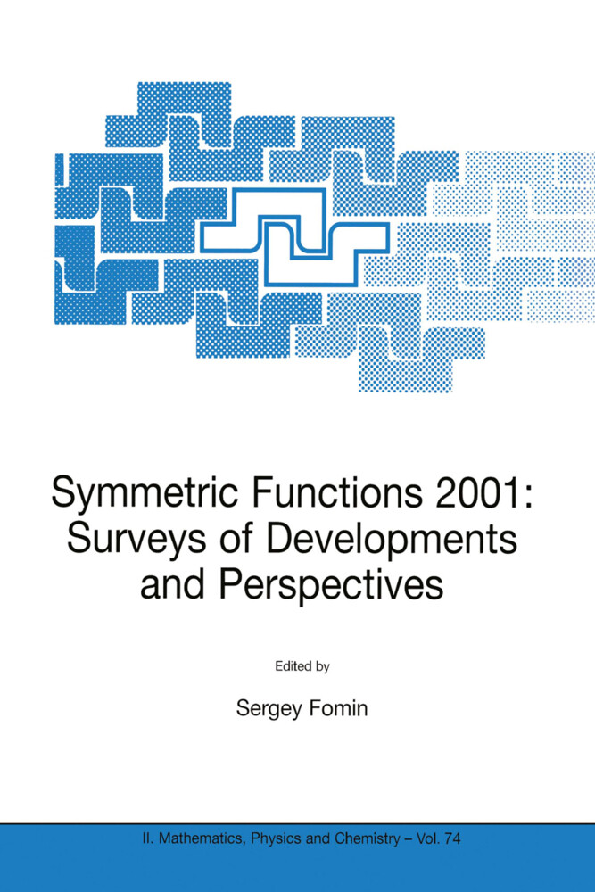 Symmetric Functions 2001: Surveys of Developments and Perspectives als Buch