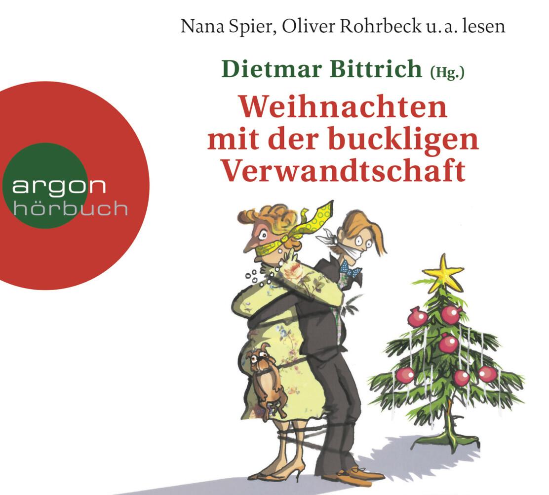 Weihnachten mit der buckligen Verwandtschaft als Hörbuch