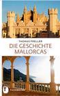 Die Geschichte Mallorcas