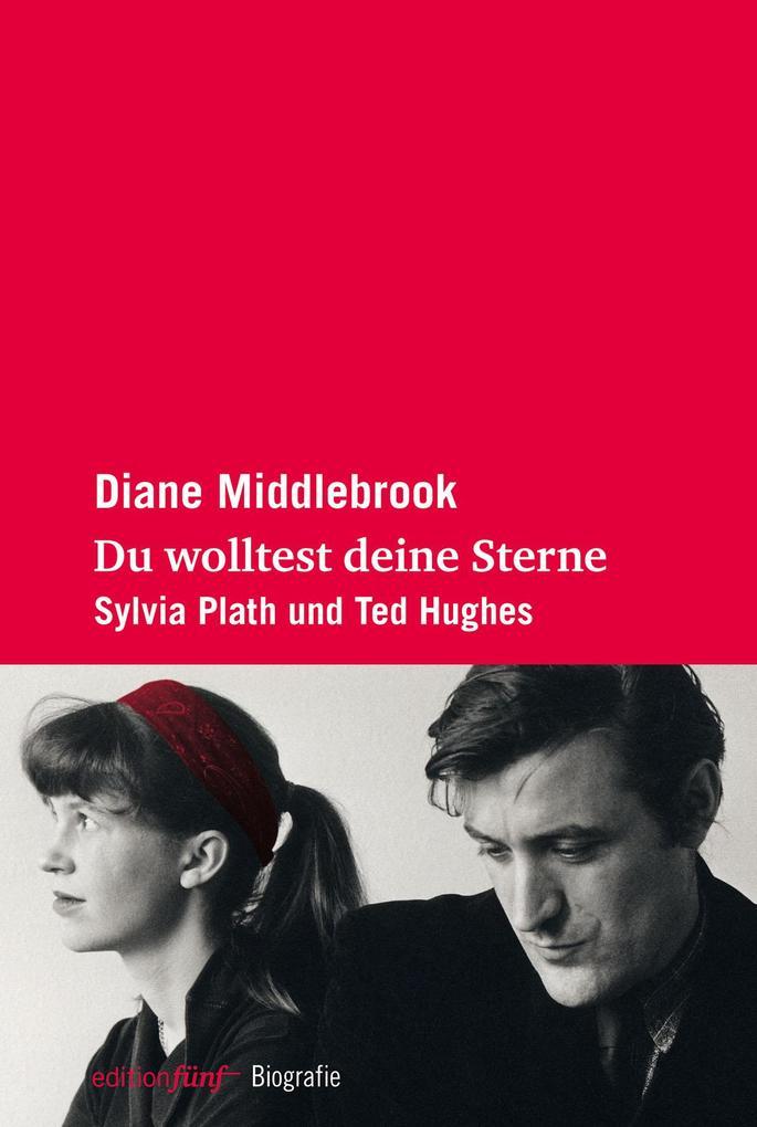 Du wolltest deine Sterne als Buch von Diane Middlebrook, Carl Djerassi
