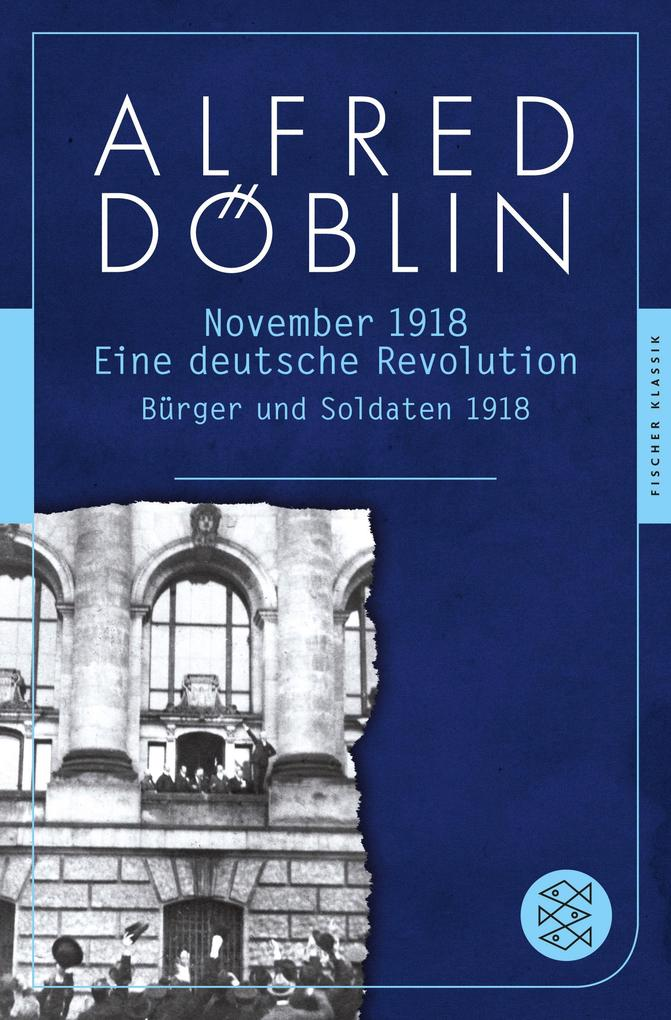 November 1918. Erster Teil: Bürger und Soldaten 1918 als Taschenbuch