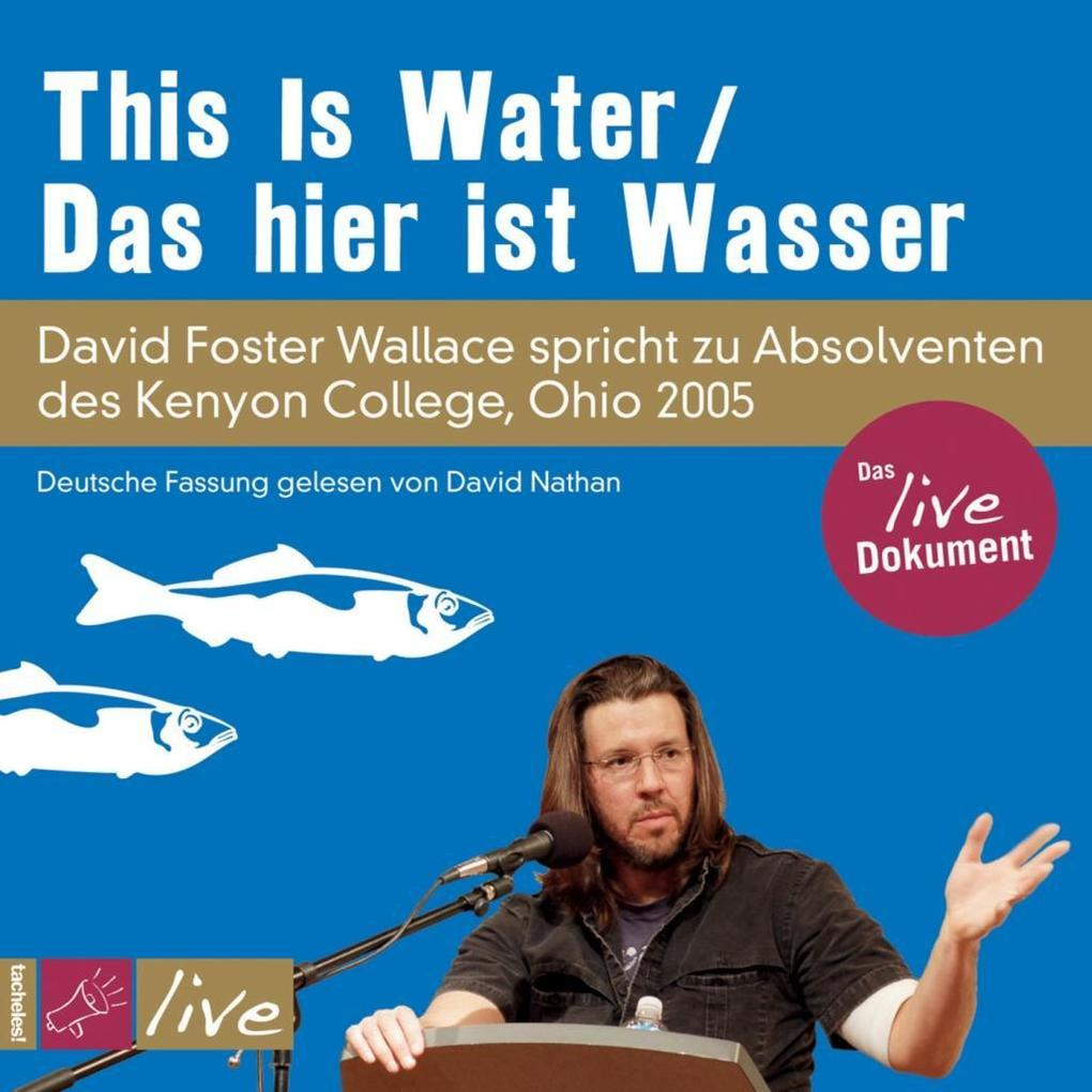 This is Water / Das hier ist Wasser (Sonderedition) als Hörbuch