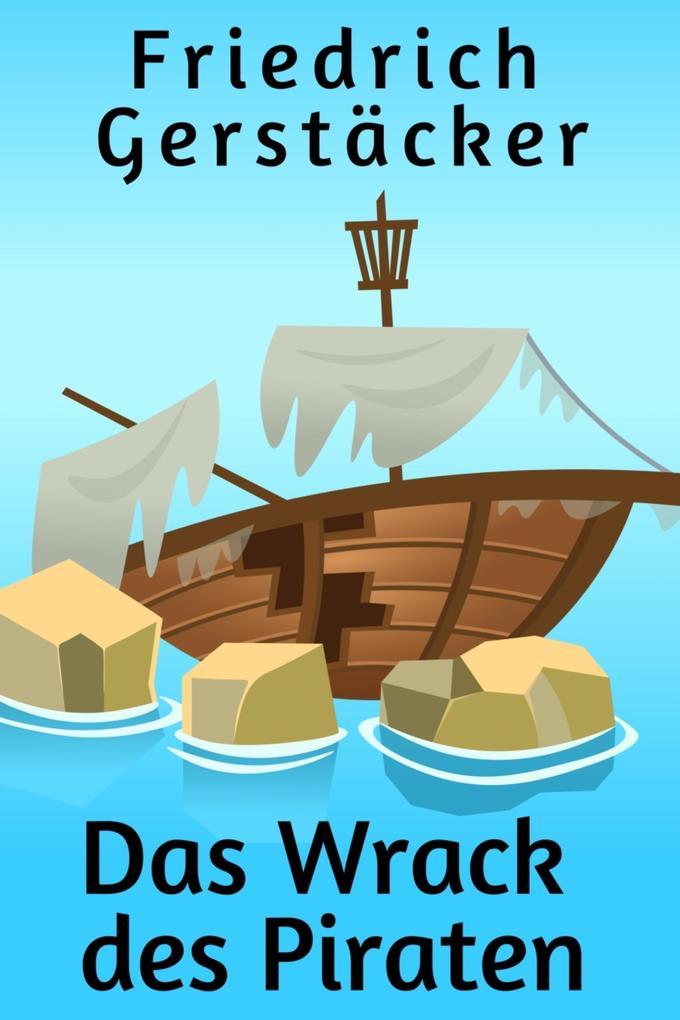 Das Wrack des Piraten als eBook