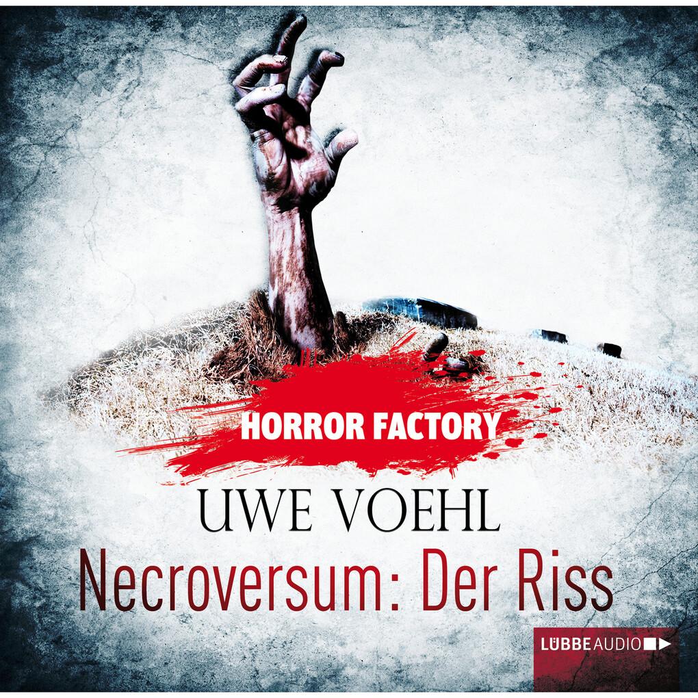 Horror Factory 05 - Necroversum: Der Riss als Hörbuch Download