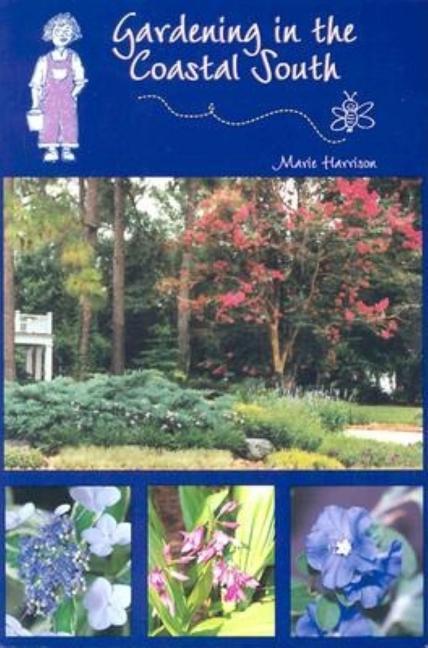 Gardening in the Coastal South als Taschenbuch