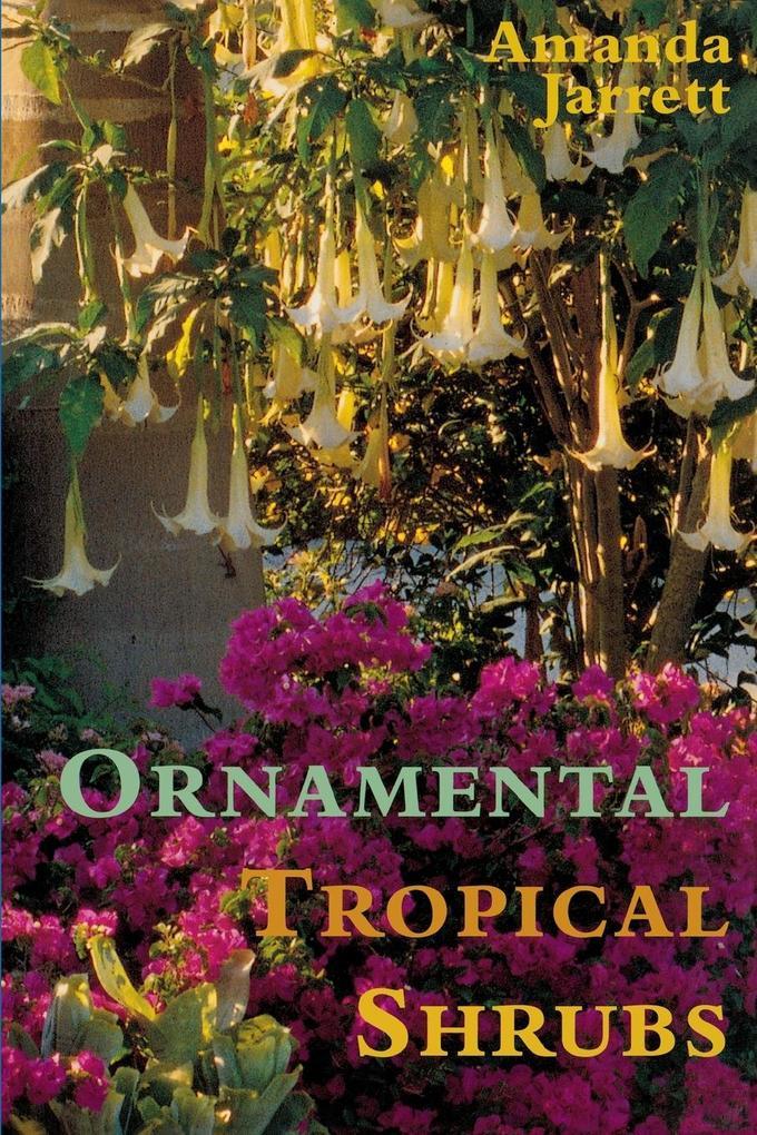 Ornamental Tropical Shrubs als Taschenbuch