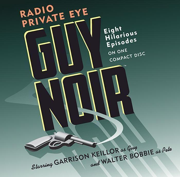 Guy Noir: Radio Private Eye als Hörbuch