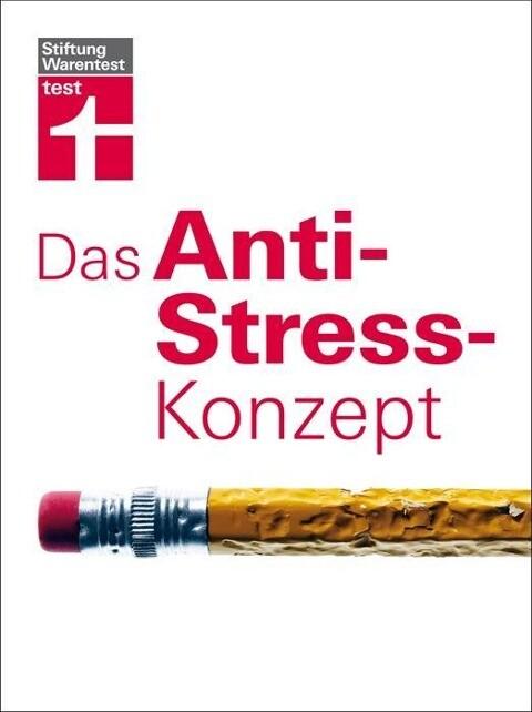 Das Anti-Stress-Konzept als Buch von Günter Niklewski, Rose Riecke-Niklewski