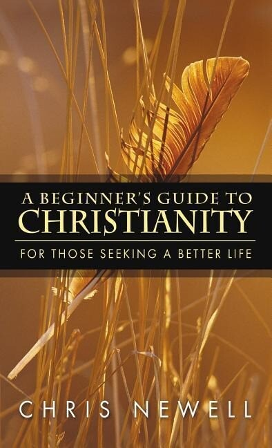 A Beginner's Guide to Christianity als Buch