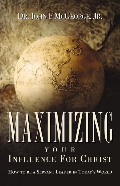 Maximizing Your Influence for Christ als Taschenbuch