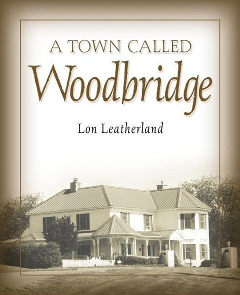 A Town Called Woodbridge als Buch