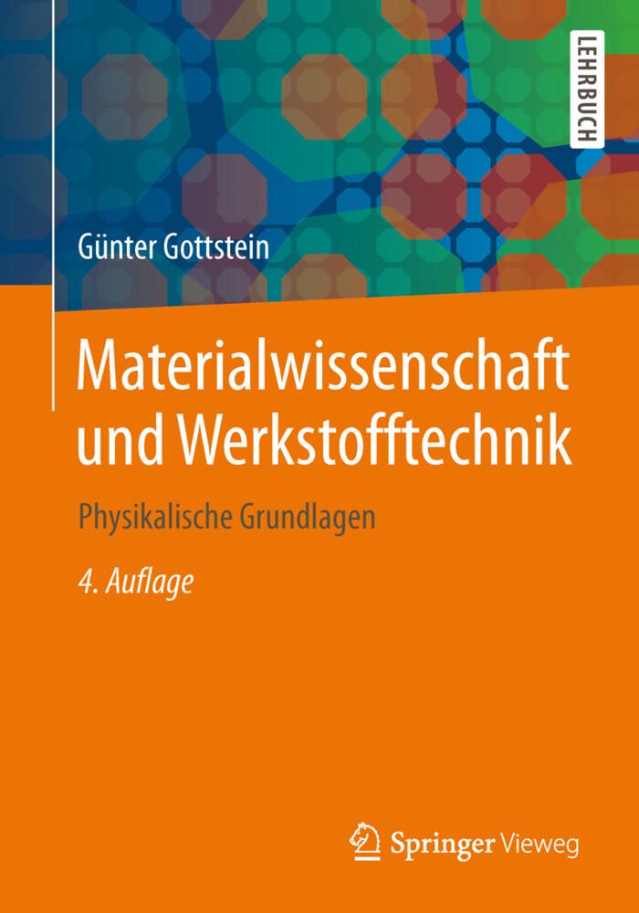 Materialwissenschaft und Werkstofftechnik als Buch