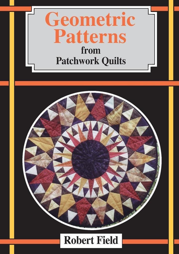 Geometric Patterns for Patchwork Quilts als Taschenbuch