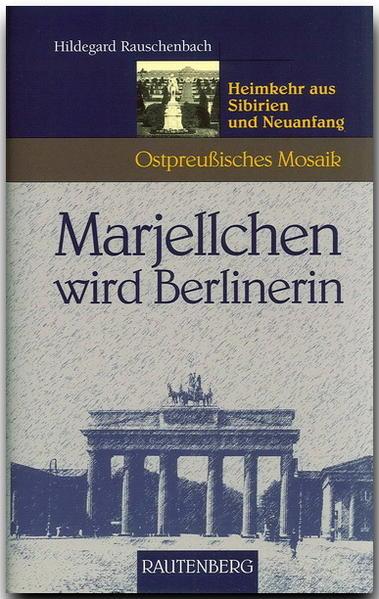 Marjellchen wird Berlinerin als Buch
