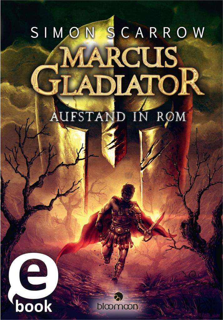 Marcus Gladiator 03. Aufstand in Rom als eBook von Simon Scarrow