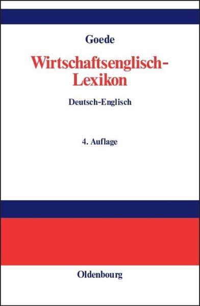 Wirtschaftsenglisch-Lexikon Englisch - Deutsch / Deutsch - Englisch als Buch