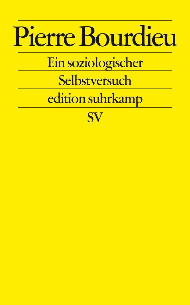 Pierre Bourdieu. Ein soziologischer Selbstversuch als Taschenbuch