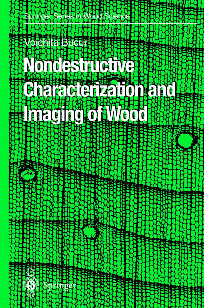 Nondestructive Characterization and Imaging of Wood als Buch