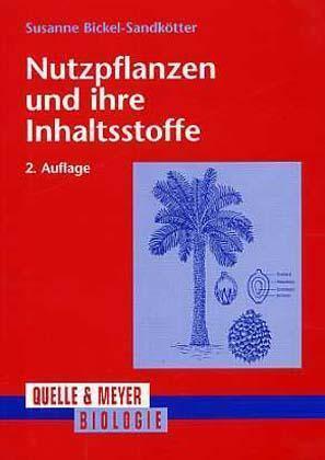 Nutzpflanzen und ihre Inhaltsstoffe als Buch