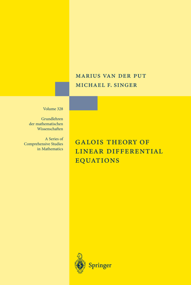 Galois Theory of Linear Differential Equations als Buch