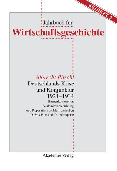 Deutschlands Krise und Konjunktur 1924-1934 als Buch