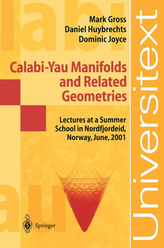 Calabi-Yau Manifolds and Releated Geometries als Buch