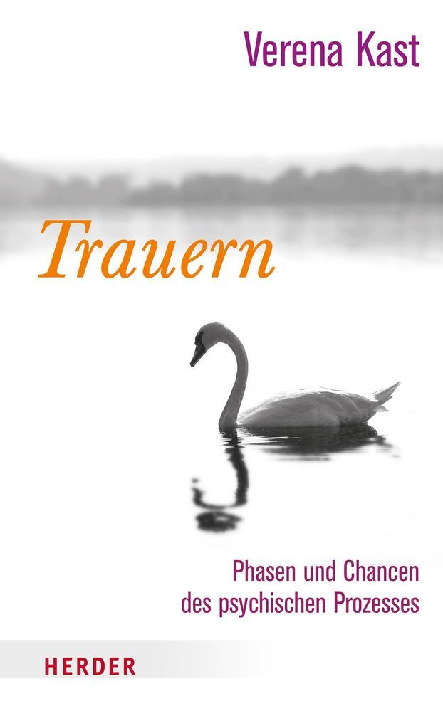 Trauern als Buch von Verena Kast