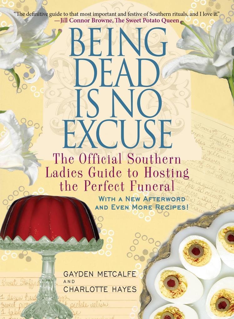 Being Dead Is No Excuse als eBook von Gayden Me...