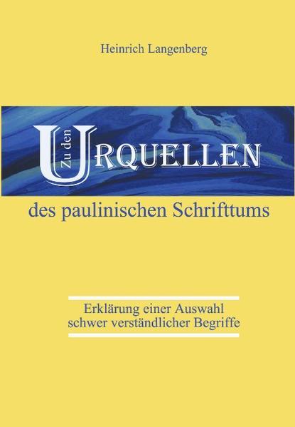 Zu den Urquellen des paulinischen Schrifttums als Buch