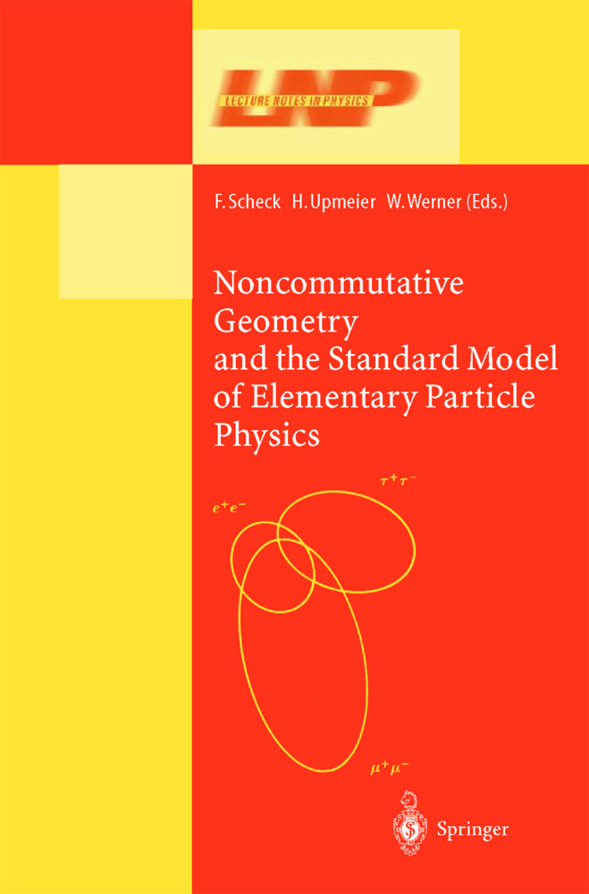 Noncommutative Geometry and the Standard Model of Elementary Particle Physics als Buch